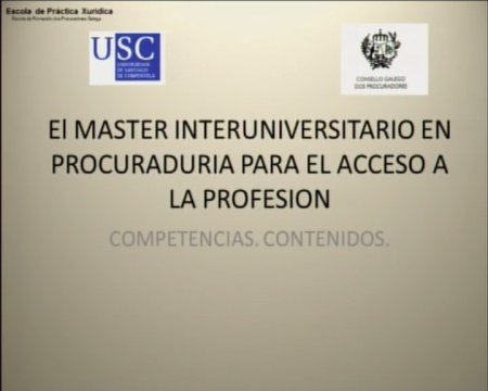O Máster interuniversitario en Procuradoría para o acceso á profesión (II): Competencias. Contidos.  - Curso de formación de procuradores dos tribunais para o Máster interuniversitario en procuradoría